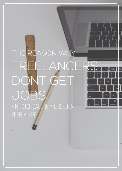Stop calling yourself a freelancer, and call yourself by your occupation to convey a sense of officialness and authority that will land you jobs and get your mom off your back.